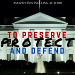 To Preserve, Protect and Defend by Kristina Rienzi